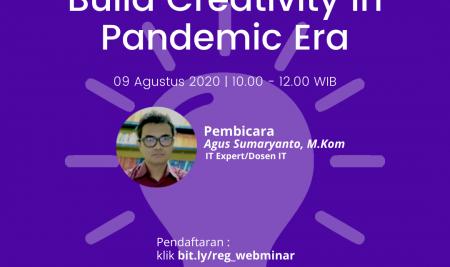 Webminar Build Creativity in Pandemic Era